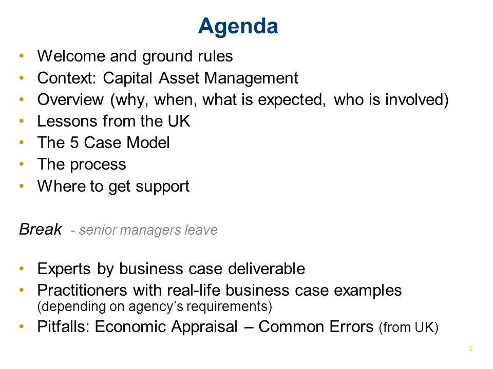 Agenda Welcome and ground rules Context: Capital Asset