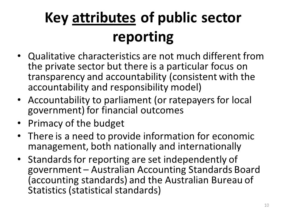 Key attributes of public sector reporting
