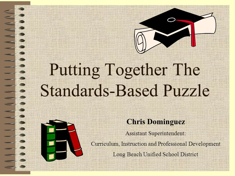 Putting Together The Standards-Based Puzzle