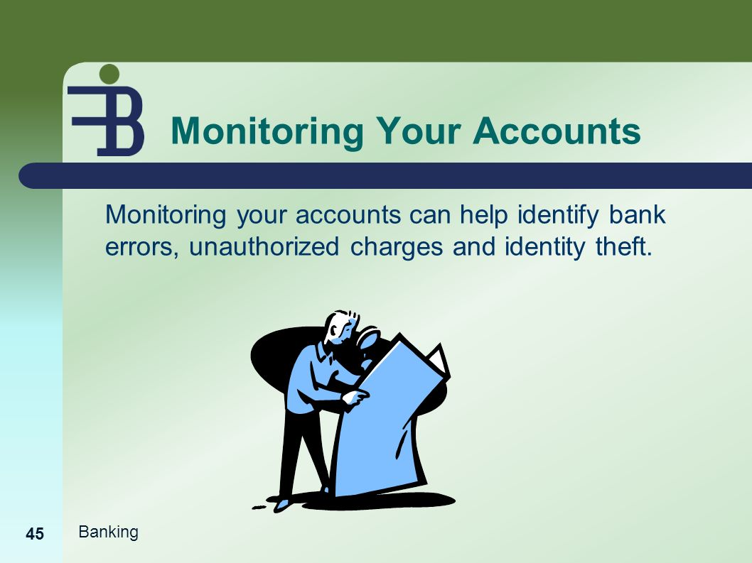 Whats The Purpose Of Balancing Or Monitoring Your Checking Account >> Banking Basics Ppt Video Online Download