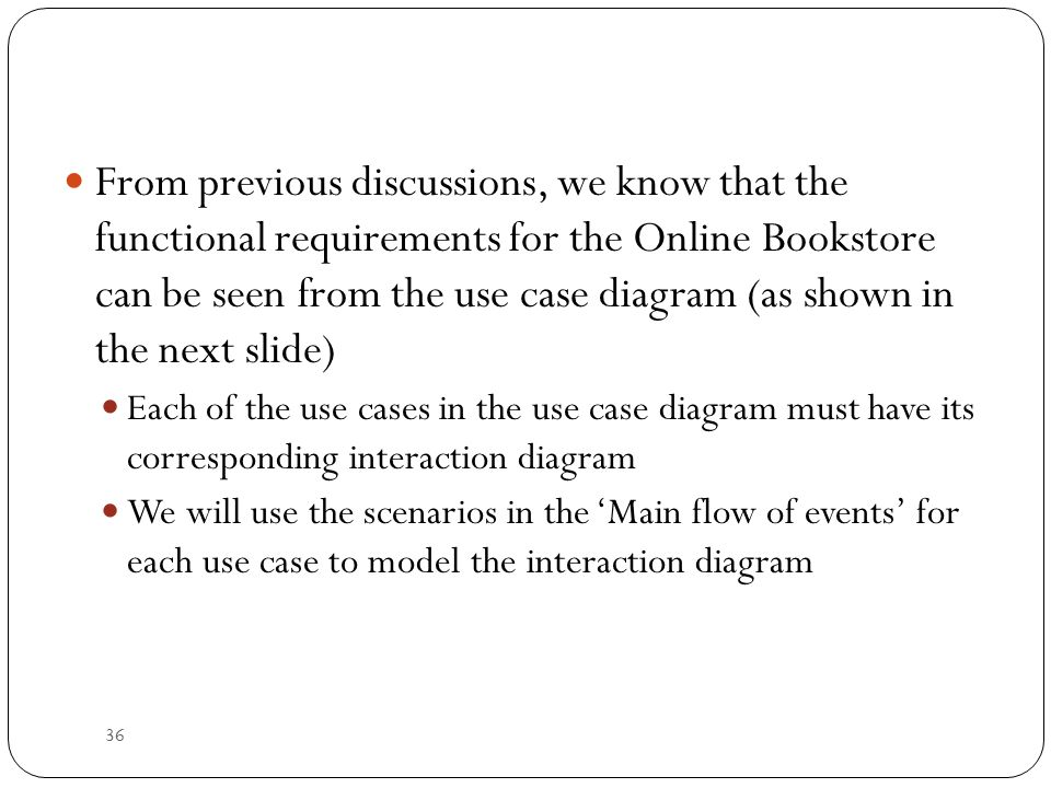 Object oriented system anaysis and design ppt download from previous discussions we know that the functional requirements for the online bookstore can be 37 use case functional requirements diagram ccuart Choice Image