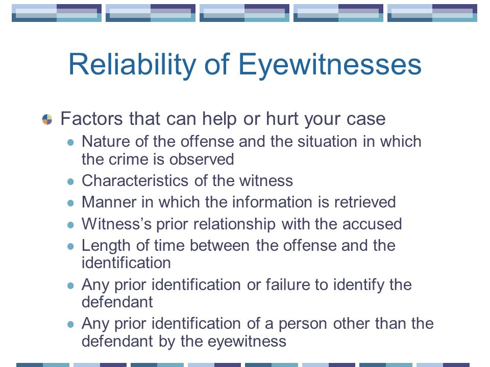 Reliability of Eyewitnesses