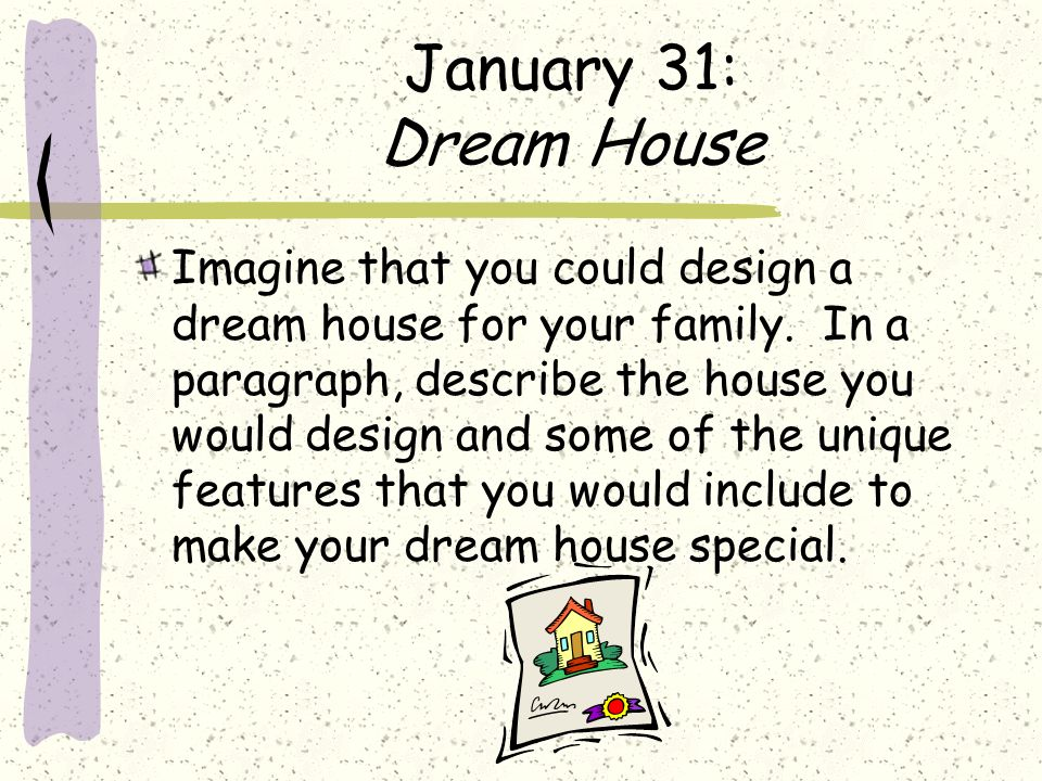 dream house paragraph