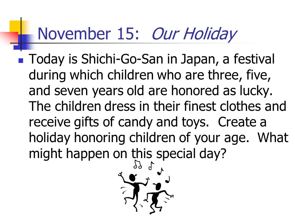 November 15: Our Holiday