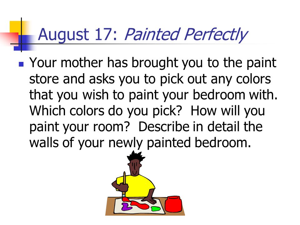 August 17: Painted Perfectly