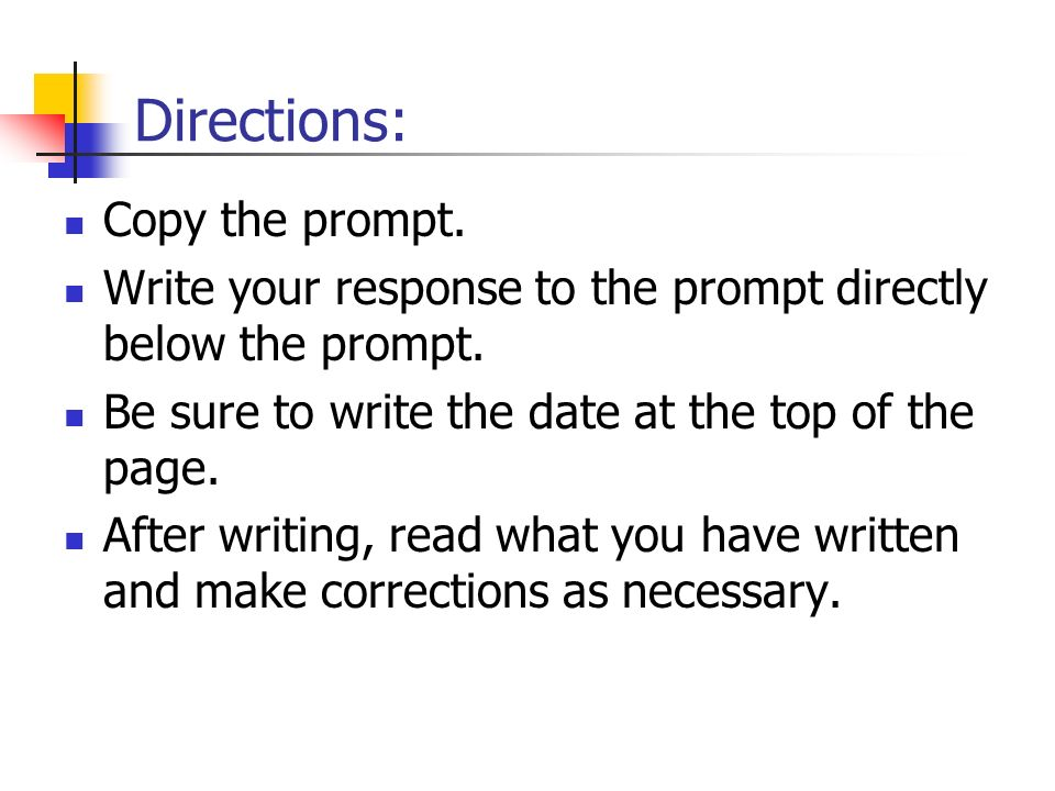 Directions: Copy the prompt.
