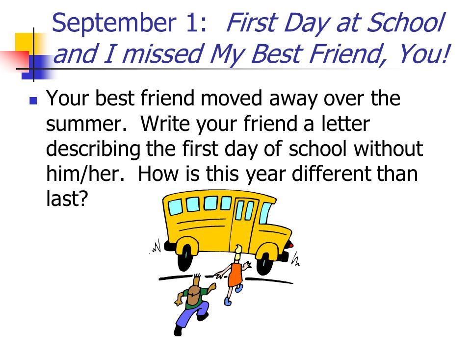 September 1: First Day at School and I missed My Best Friend, You!