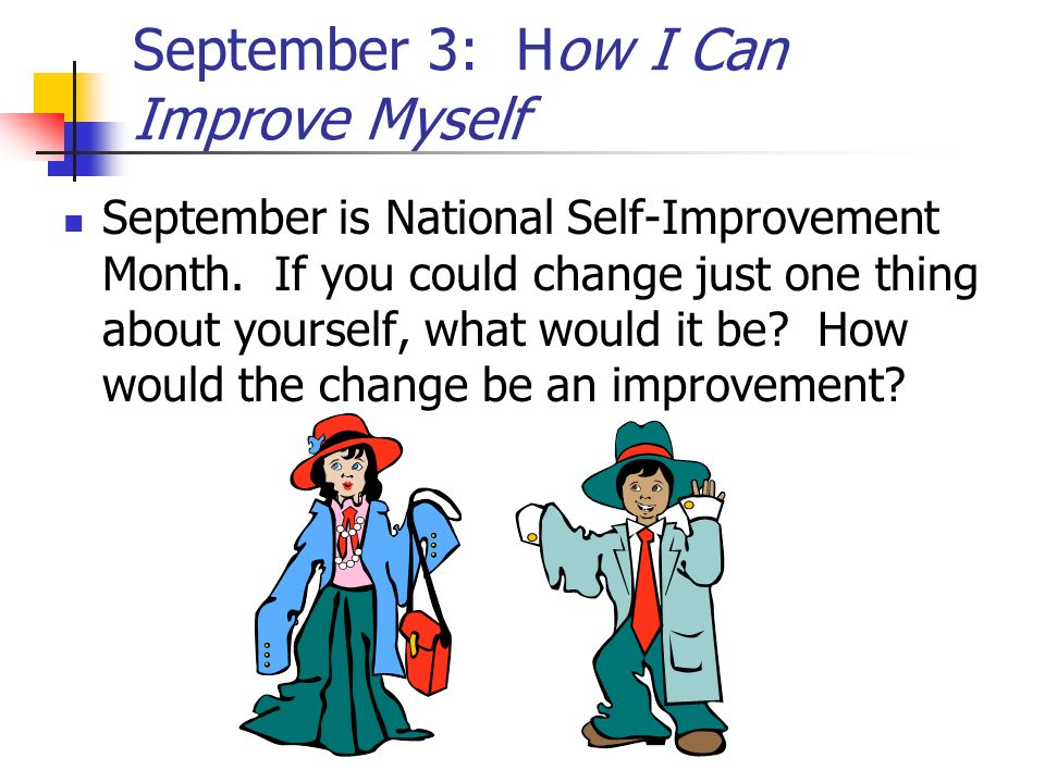 September 3: How I Can Improve Myself