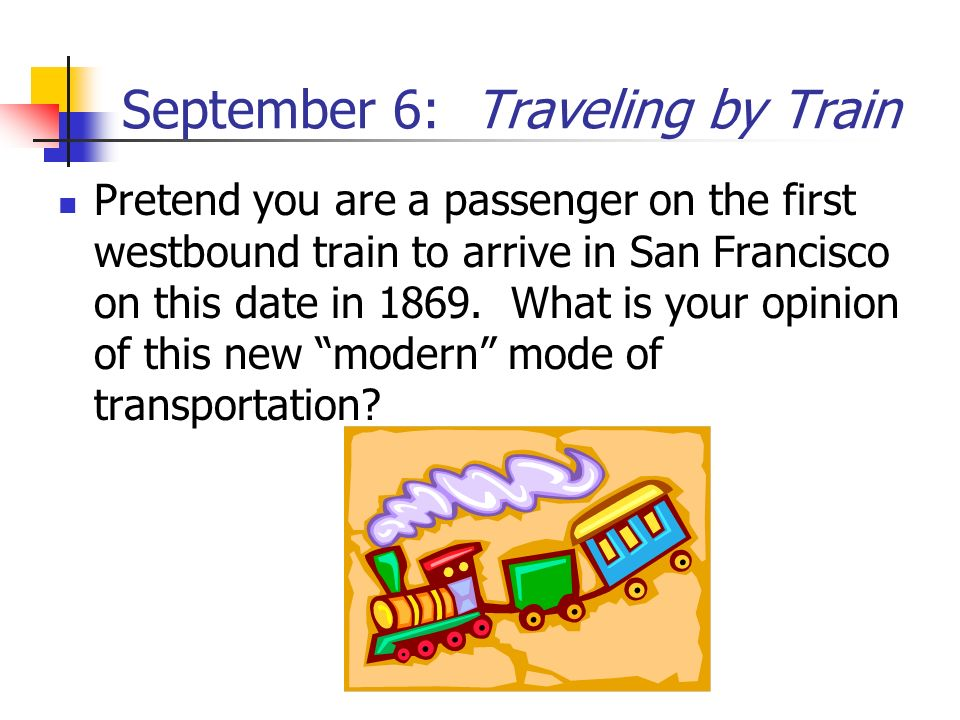 September 6: Traveling by Train