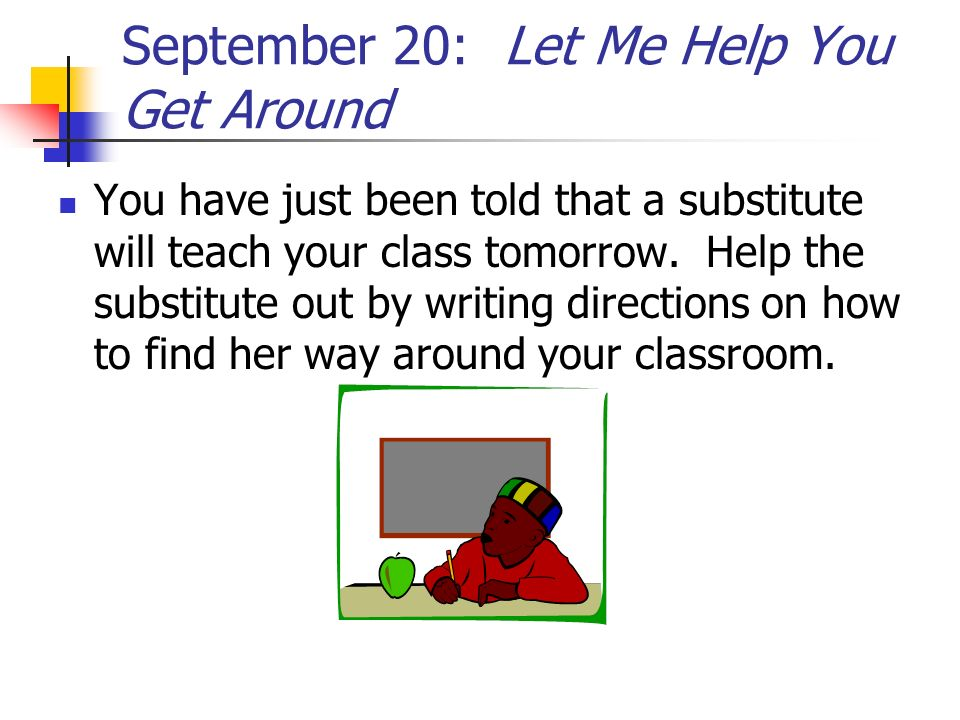 September 20: Let Me Help You Get Around