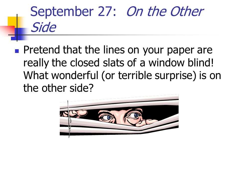 September 27: On the Other Side