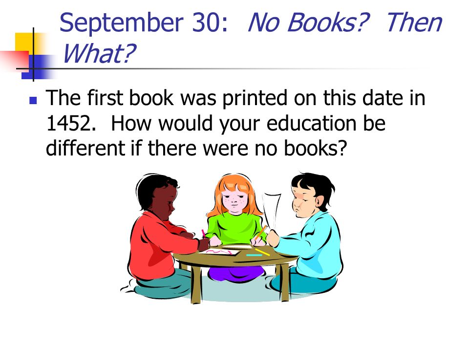 September 30: No Books Then What