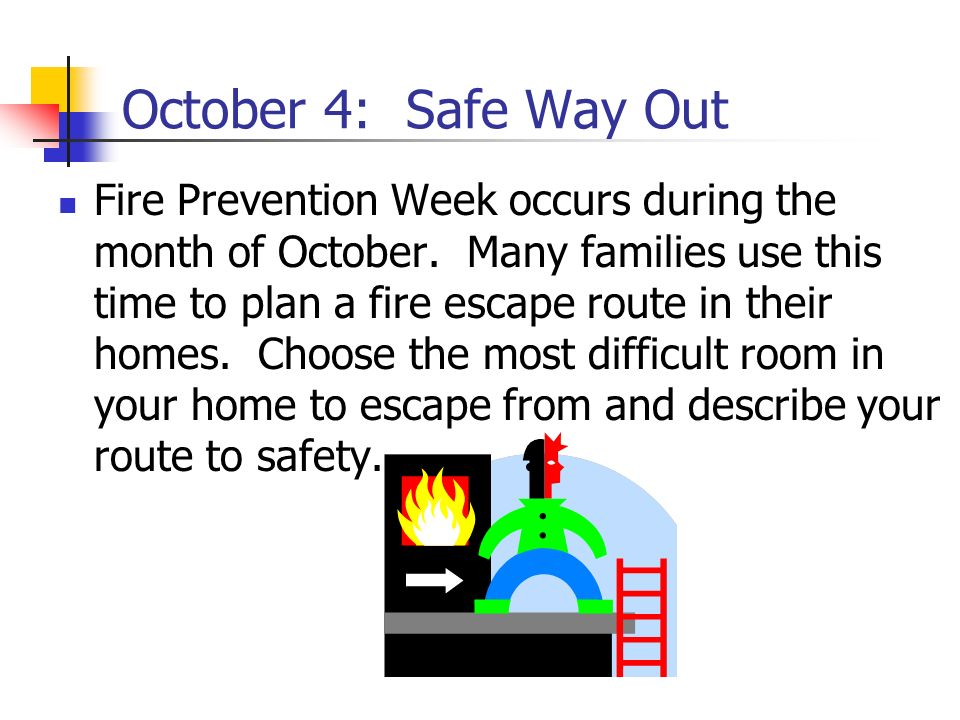October 4: Safe Way Out