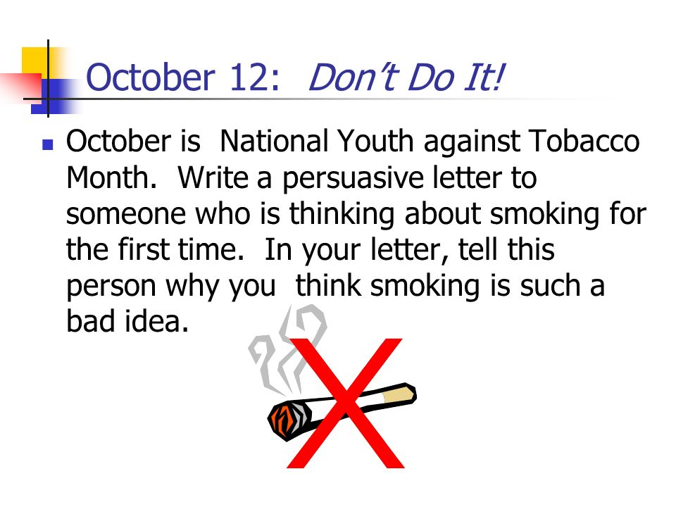 October 12: Don't Do It!