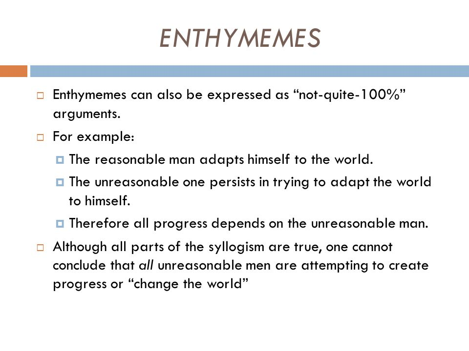 Logic: syllogisms and enthymemes ppt video online download.