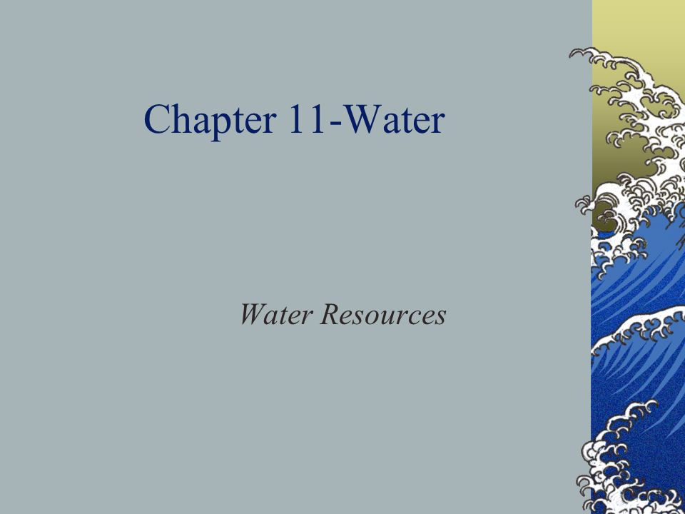 Chapter 11-Water Water Resources