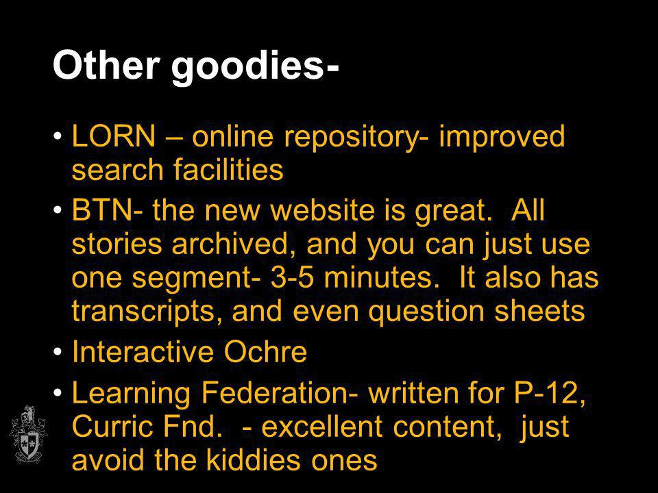 Other goodies- LORN – online repository- improved search facilities