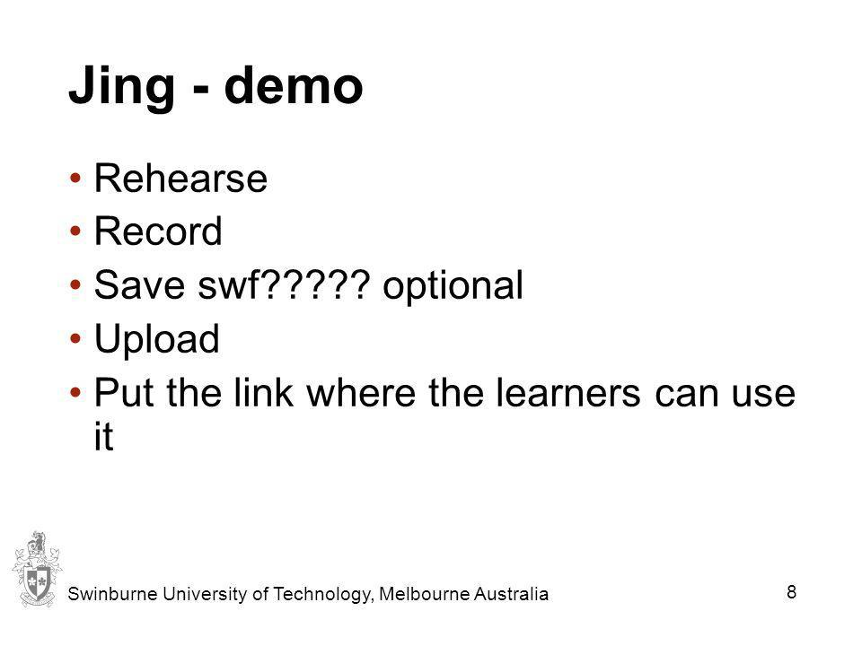 Jing - demo Rehearse Record Save swf optional Upload