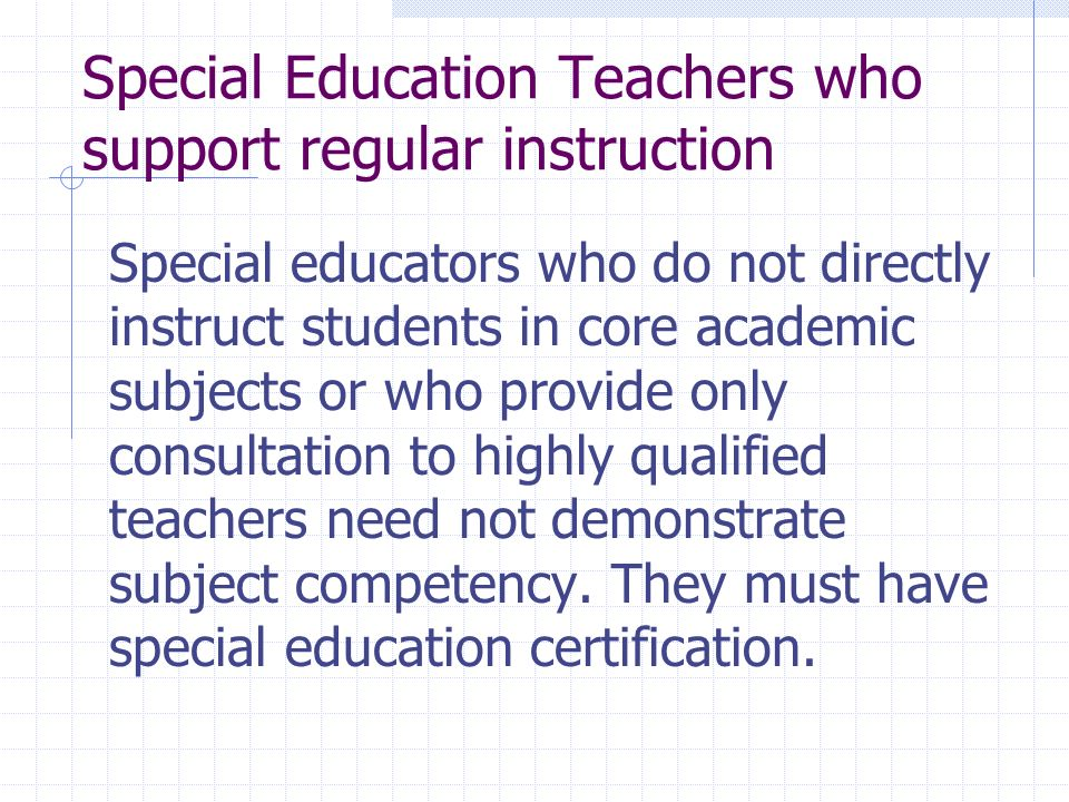 Special Education Teachers who support regular instruction