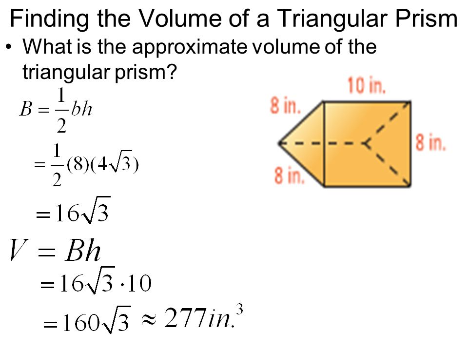 Finding the Volume of a Triangular Prism