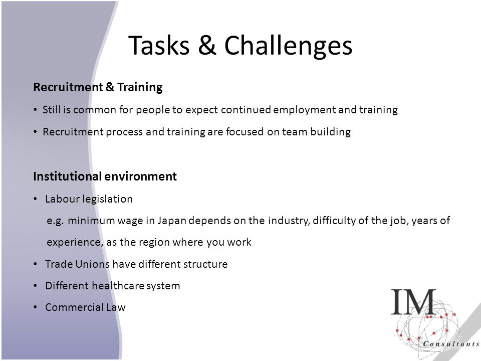Tasks & Challenges Recruitment & Training Institutional environment
