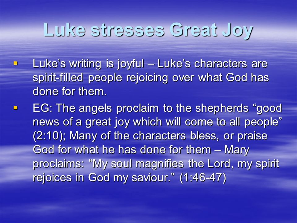 Luke stresses Great Joy