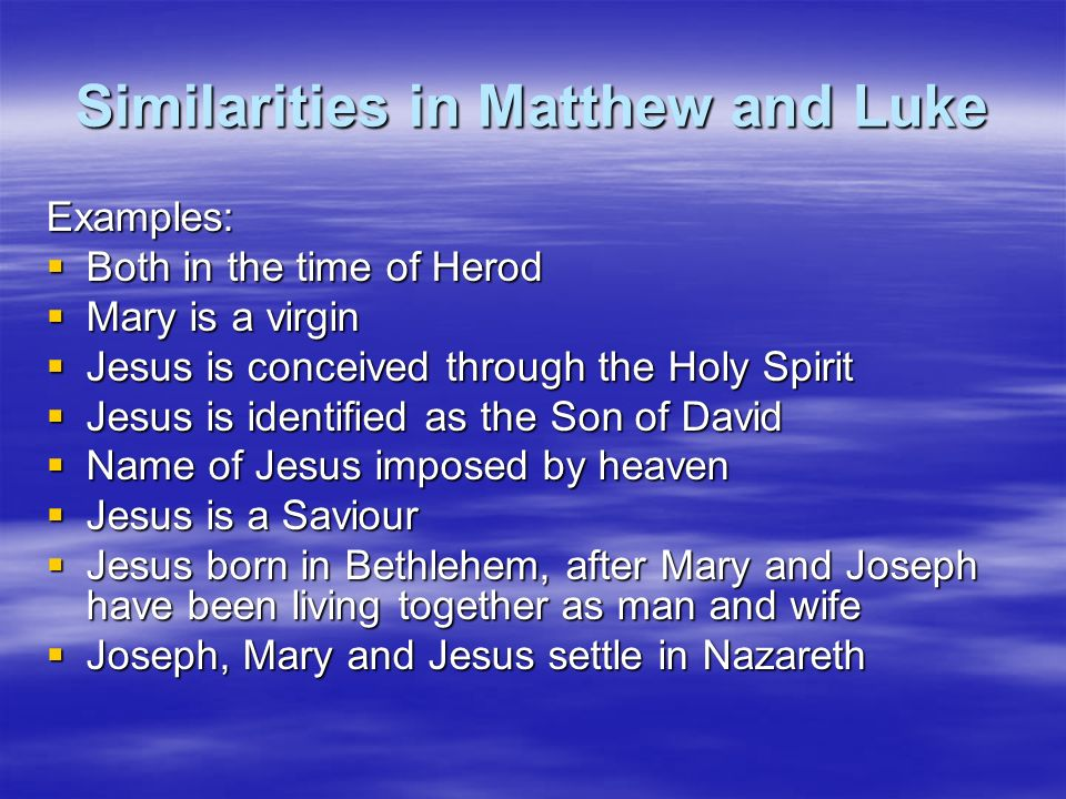 Similarities in Matthew and Luke