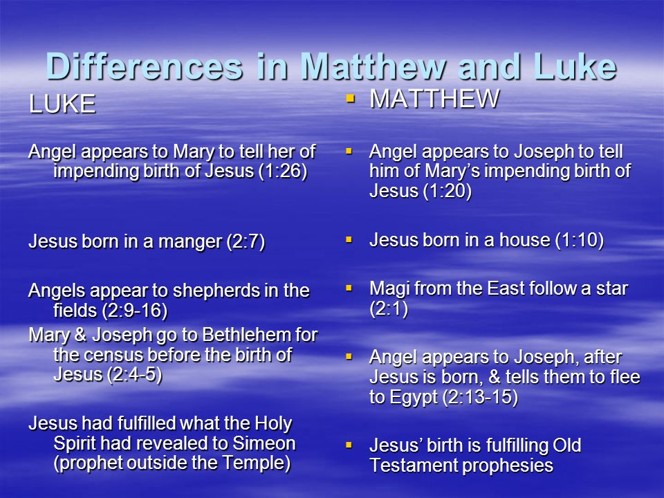Differences in Matthew and Luke