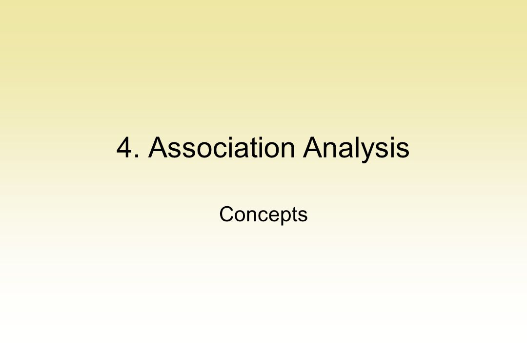 4. Association Analysis Concepts