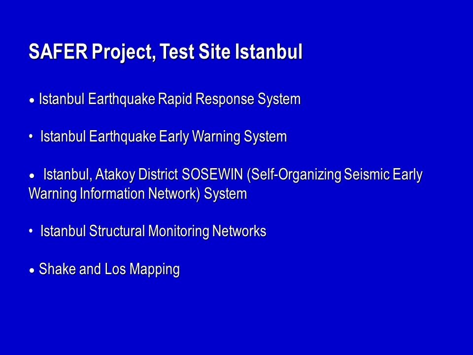 SAFER Project, Test Site Istanbul