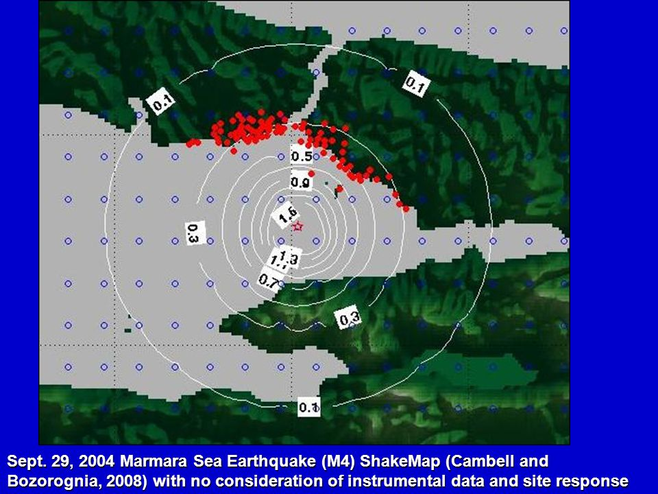 Sept. 29, 2004 Marmara Sea Earthquake (M4) ShakeMap (Cambell and Bozorognia, 2008) with no consideration of instrumental data and site response