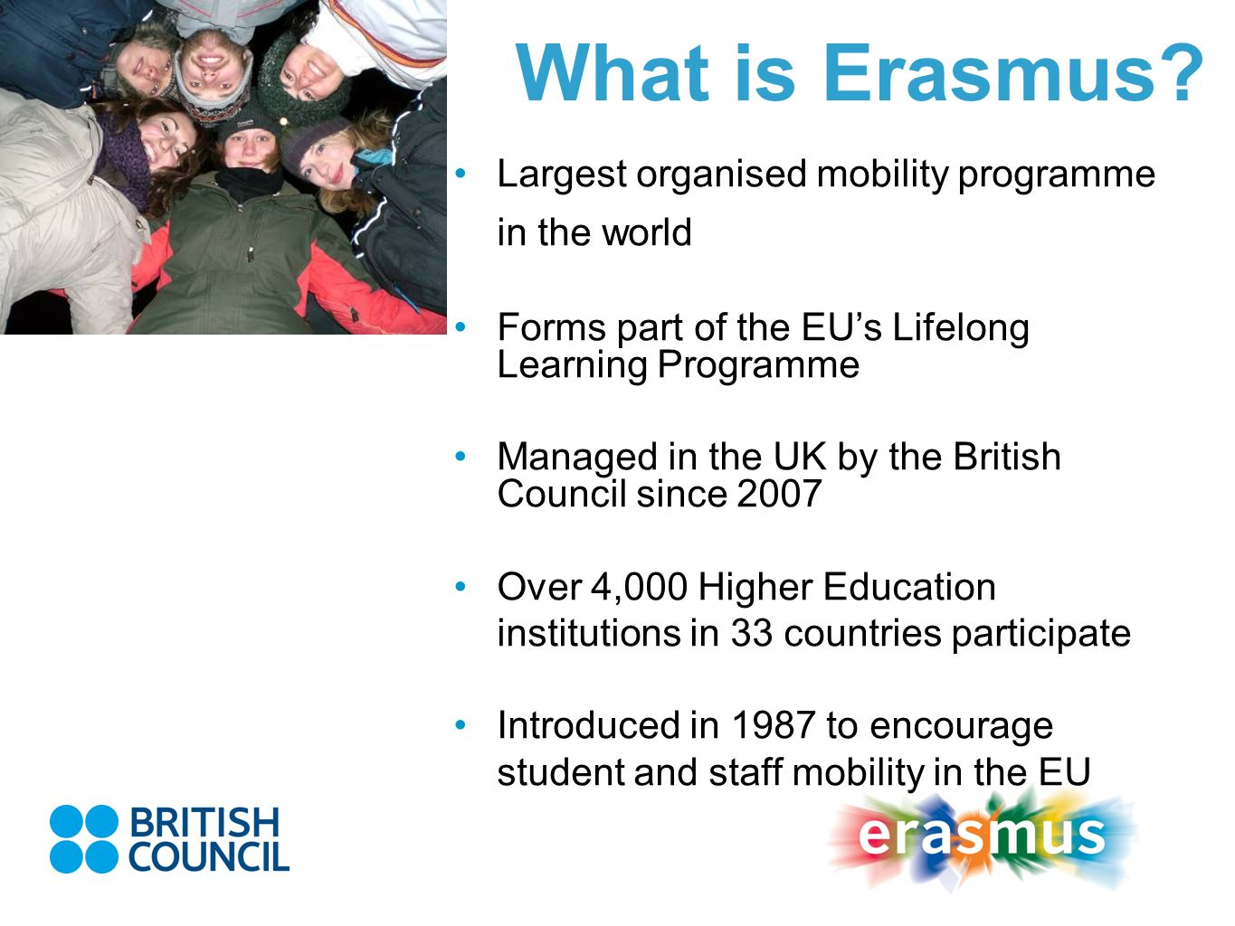 What is Erasmus Largest organised mobility programme in the world