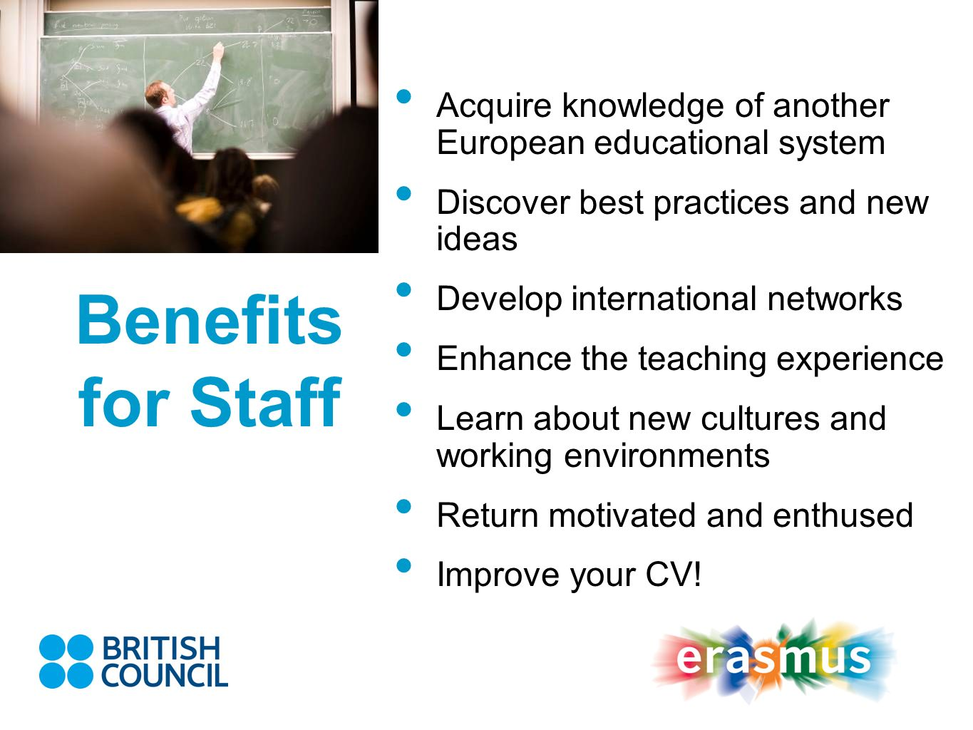 Acquire knowledge of another European educational system