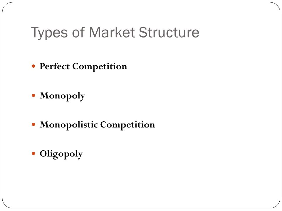 Market Structure  - ppt download