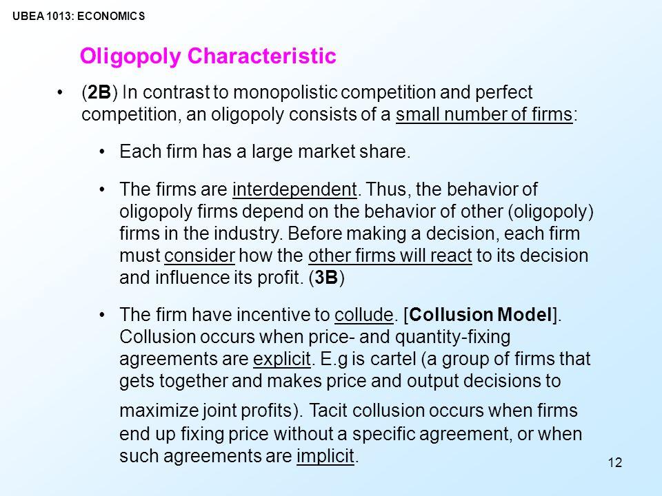 features of oligopolistic market