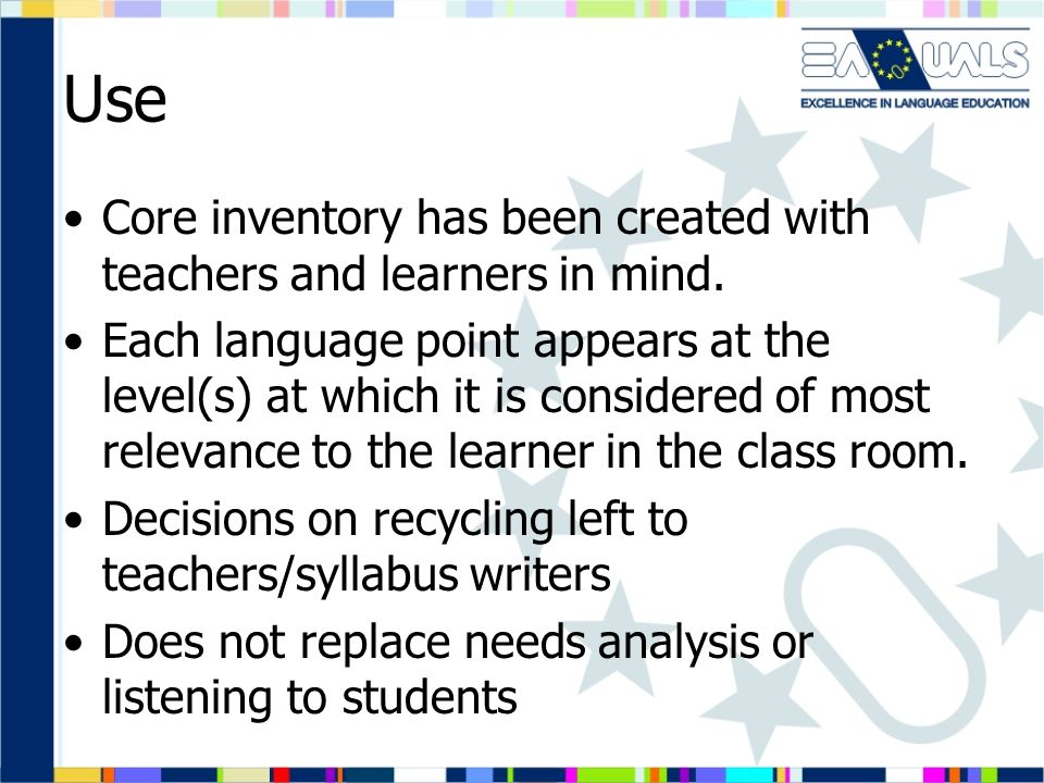 Use Core inventory has been created with teachers and learners in mind.