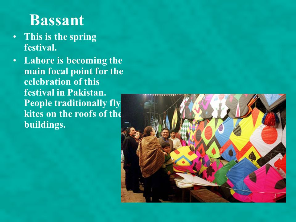 Bassant This is the spring festival.