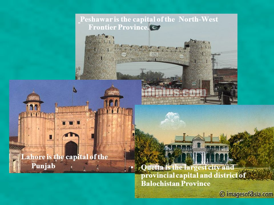 Peshawar is the capital of the North-West Frontier Province.