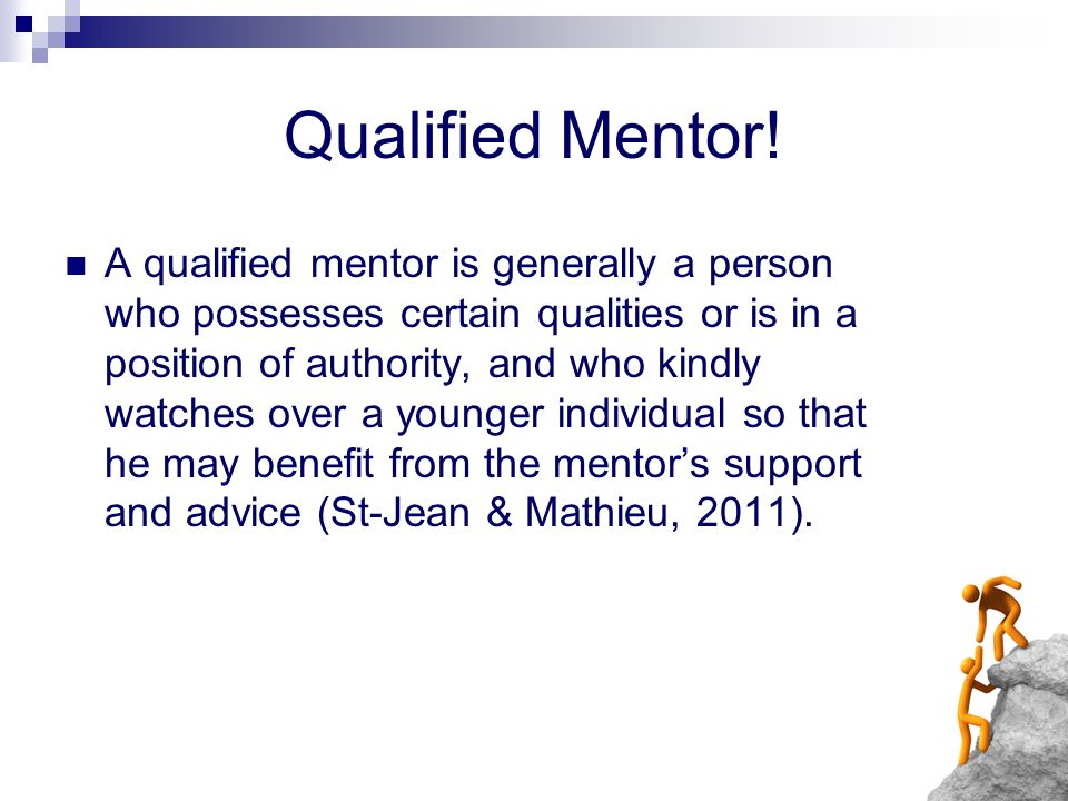 Qualified Mentor!