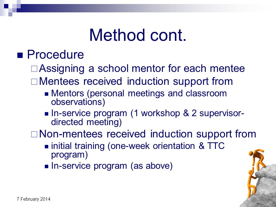 Method cont. Procedure Assigning a school mentor for each mentee