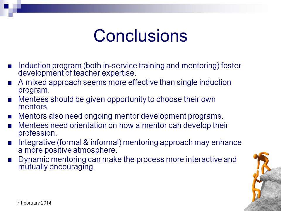 Conclusions Induction program (both in-service training and mentoring) foster development of teacher expertise.