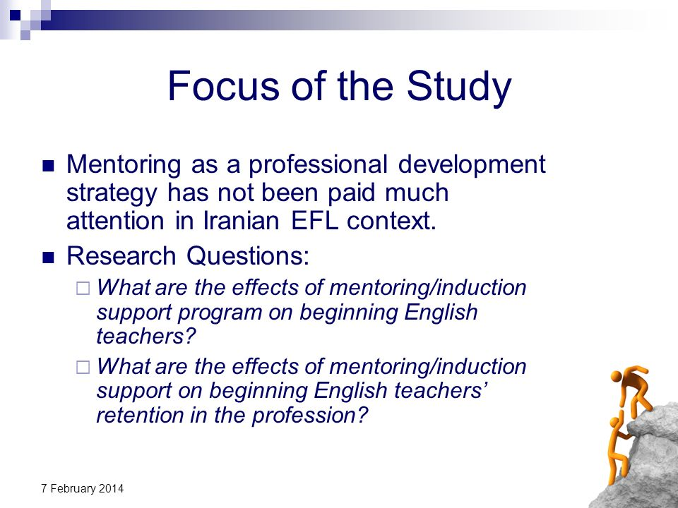 Focus of the Study Mentoring as a professional development strategy has not been paid much attention in Iranian EFL context.