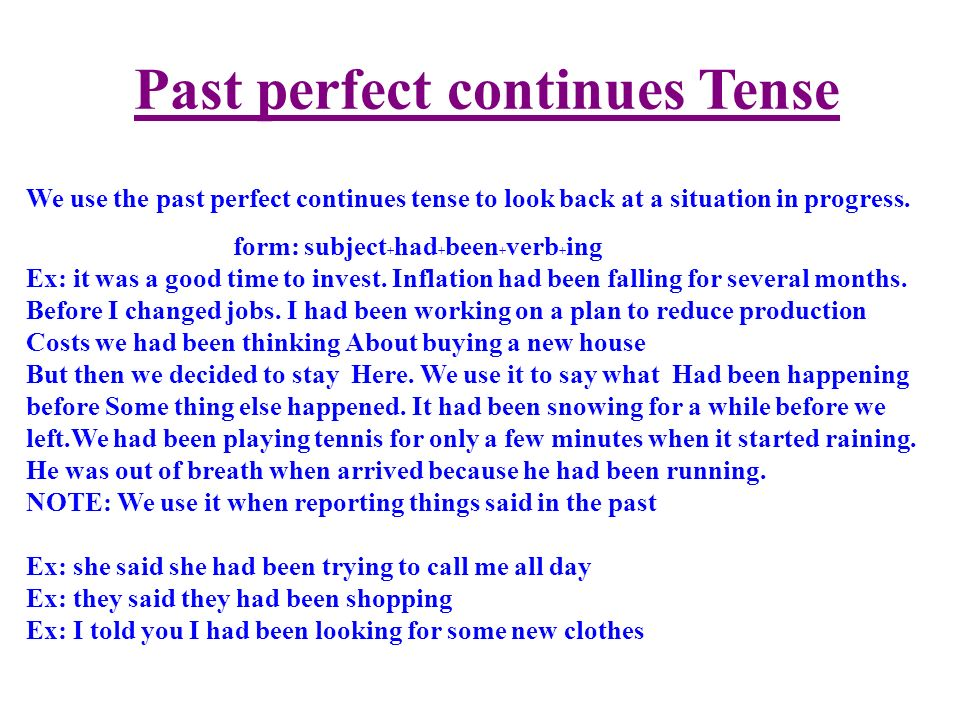 Past perfect continues Tense