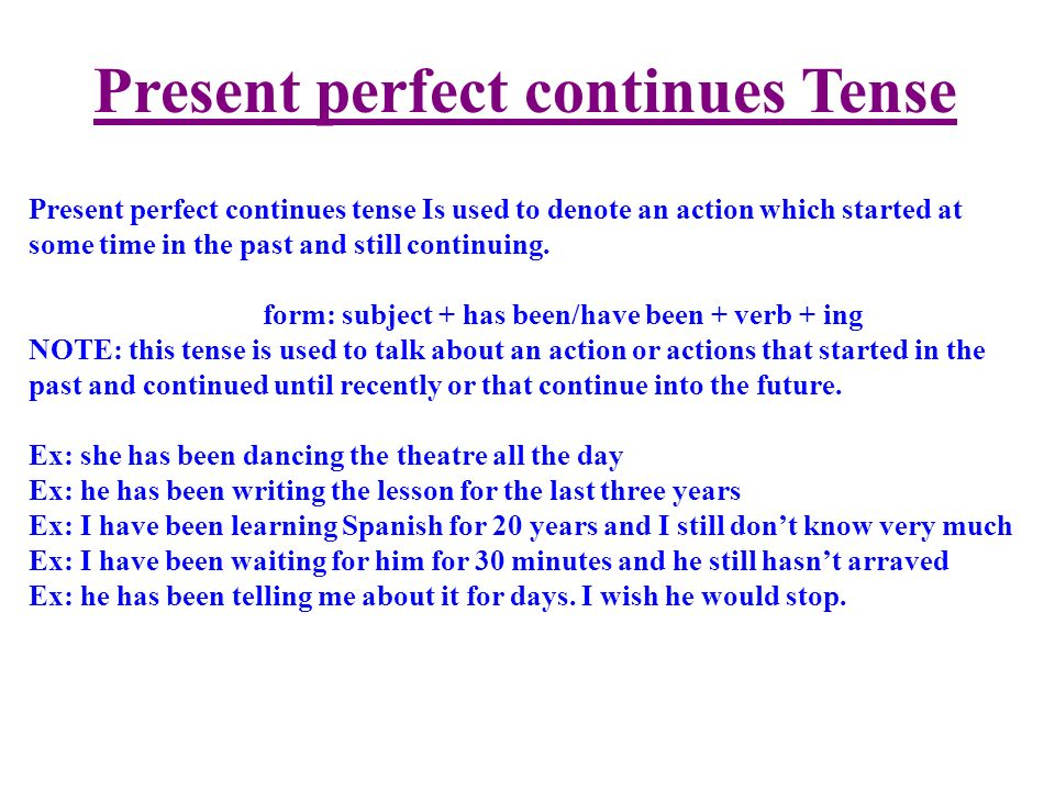 Present perfect continues Tense