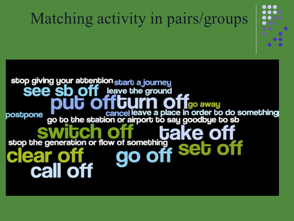 Matching activity in pairs/groups