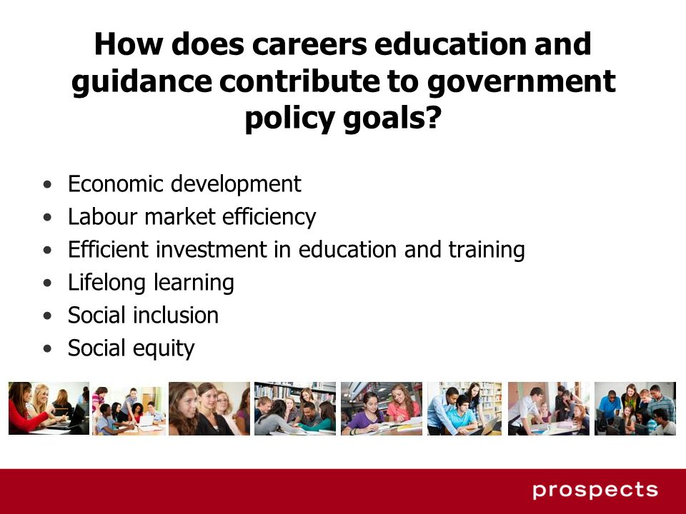 How does careers education and guidance contribute to government policy goals