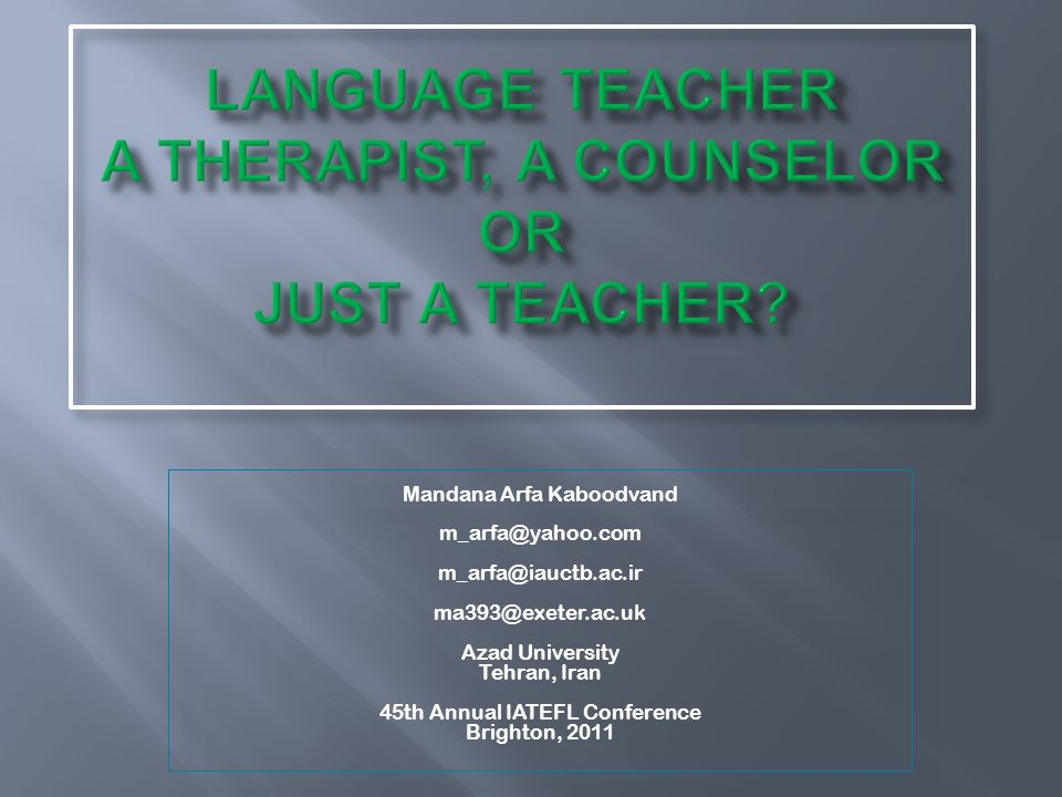 Language teacher a therapist, a counselor or just a teacher