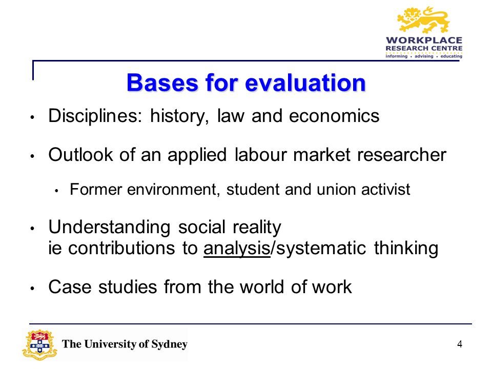 Bases for evaluation Disciplines: history, law and economics