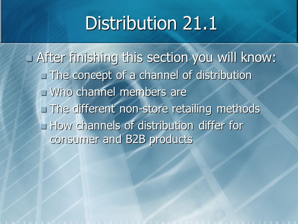 Distribution 21.1 After finishing this section you will know: