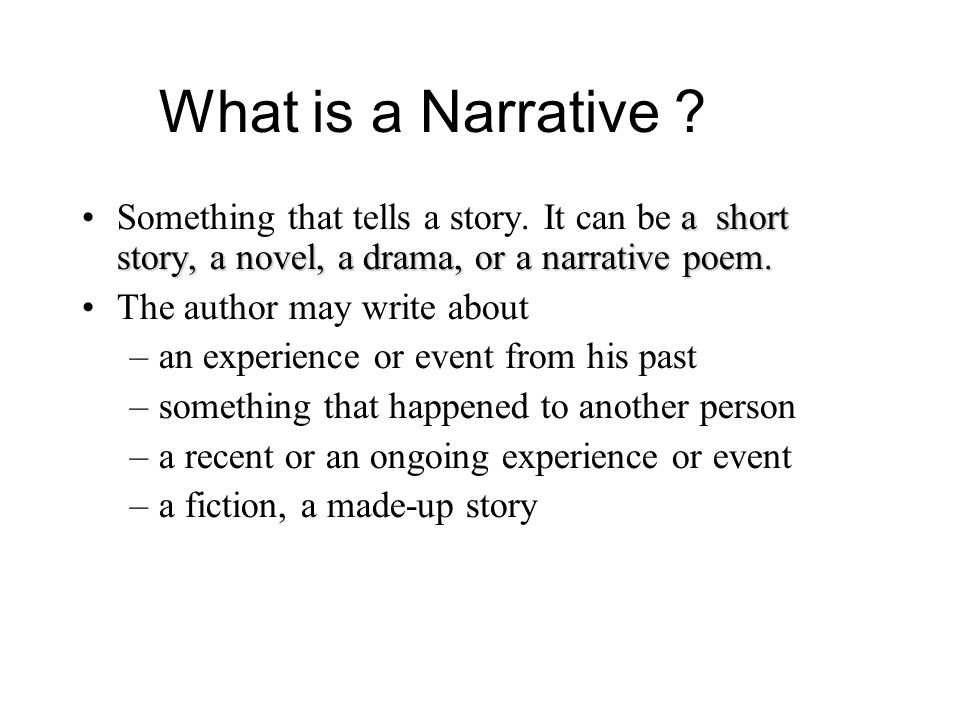 Narrative Story Essay  Ppt Video Online Download What Is A Narrative Something That Tells A Story It Can Be A Short Story